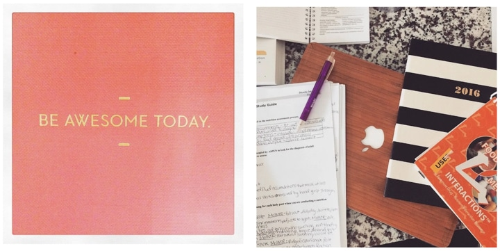 collage of two images, the first is a pink square with the words 'be awesome today', and the other image is a overhead view of a stacks of books, a laptop, and a planner.
